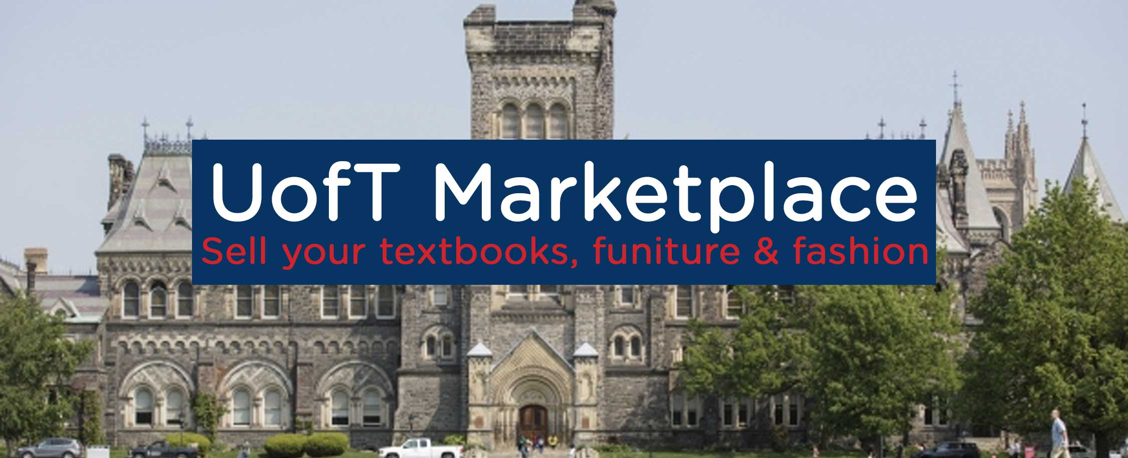 Free And For Sale >> University Of Toronto U Of T Free For Sale