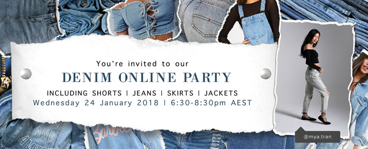 Denim Online Party! 24 Jan, 6:30-8:30pm