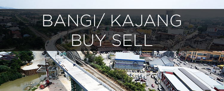 Bangi/ Kajang Buy Sell
