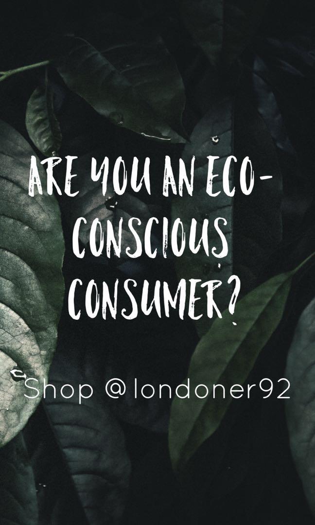 Are you an environmentally conscious consumer?