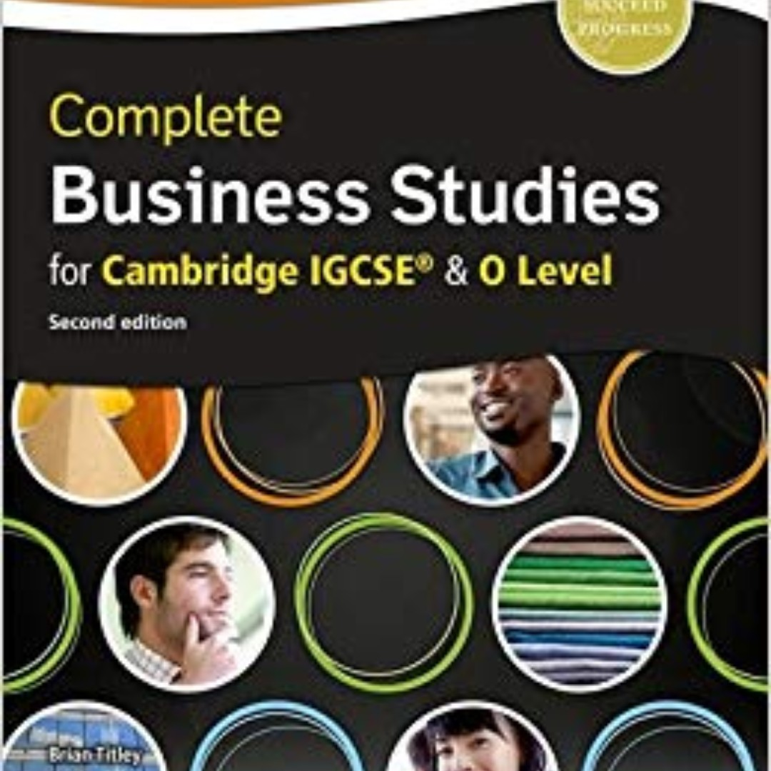 Complete Business Studies for Cambridge IGCSE & O Level Second Edition